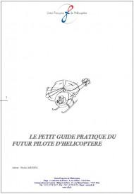 Petit guide pratique du futur pilote d'hélicoptère