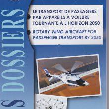 Etude des perspectives du transport par voilure tournante pour les 50 prochaines années